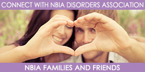 Connect with Us - NBIA Families and Friends